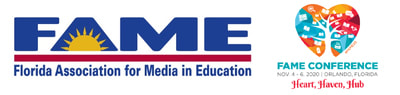 FAME: FLORIDA ASSOCIATION FOR MEDIA IN EDUCATION